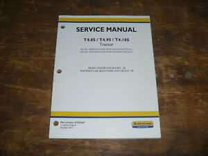 New Holland T4 85 T4 95 T4 105 Tractor Loader Cab Shop Service Repair Manual