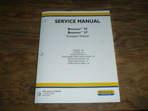 New Holland Boomer 33 37 Tractor Engine Transmission Shop Service Repair Manual