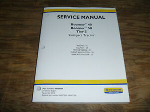 New Holland Boomer 40 50 Tractor 3 Transmission Engine Service Repair Manual
