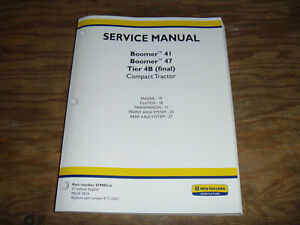 New Holland Boomer 41 47 Tractor 4b Engine Transmission Service Repair Manual