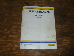New Holland S4q S4q2 Engine Boomer 40 50 Compact Tractor Service Repair Manual