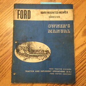 Ford Series 515 Sickle Bar Mower Owners Manual Operation Maintenance Guide Book