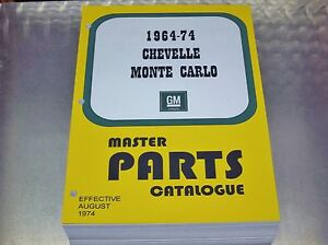 Chevelle Monte Carlo Master Parts Catalog 64 1974 Aug 74 Print