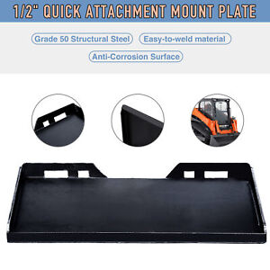 1 2 Quick Attachment Mount Plate Kubota Bobcat Skidsteer Grade 50 Steel Fhv
