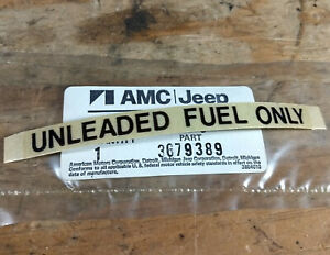 1975 1983 Amc Pacer Gremlin Spirit Eagle Etc Jeep Nos Unleaded Fuel Only Decal