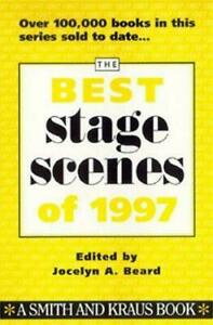 The Best Stage Scenes of 1997 $4.50