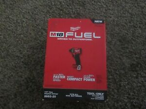 New Milwaukee 2853 20 M18 Fuel 1 4 In Hex Impact Driver Tool Only