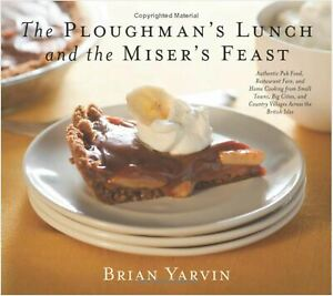 Ploughman s Lunch And The Miser s Feast Authentic Pub Food Restaurant Fare An