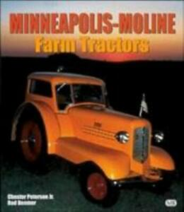 Minneapolis moline Farm Tractors By Chester Peterson Rod Beemer