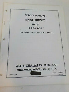 Allis chalmers Service Manual Book Final Drives Hd11 Tractor 10 65