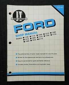 Ford 1110 1210 1310 1510 1710 1910 2110 1200 1700 1900 Tractor I T Shop Manual