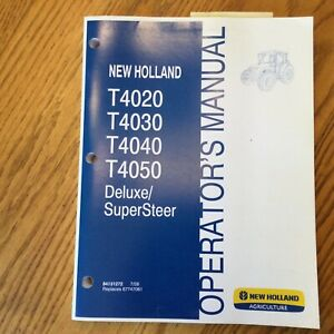 New Holland T4020 T4030 T4040 T4050 Tractor Operator Manual Maintenance 84131272