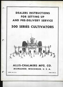 Allis chalmers 500 Series Cultivators Dealers Instruction Setting Up Manual