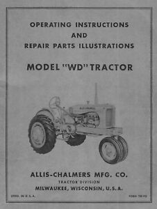 Allis Chalmers Model Wd Owners Operating Instructions And Parts Manual Tm 9e