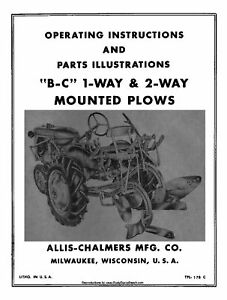 Allis Chalmers B C Mounted Plows Operator And Parts Manual Tpl 178c