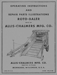 Allis Chalmers Roto Baler Operators And Parts Manual Tpl 212b