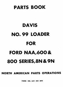 Davis 99 Front Loader For Ford Naa 8n 9n Parts Manual 05 1959