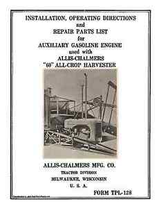Allis Chalmers 60 All Crop Harvester Auxiliary Engine Install Operators Manual
