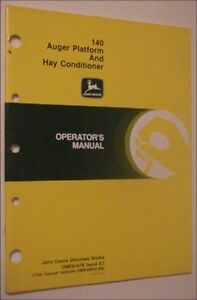 Original John Deere 140 Auger Platform And Hay Conditioners Operators Manual