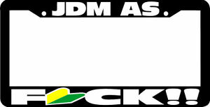 New Black Jdm As Fck License Plate Frame