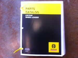 New Holland Wheel Loader Lw170 b Complete Parts Manual