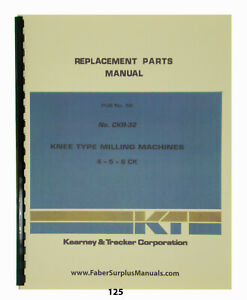 Kearney Trecker Replacement Parts Manual For Mod 4 5 6ck Milling Machine 125