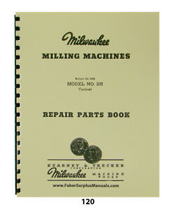 Milwaukee Repair Parts Manual For Model 2h Vertical Milling Machine 120
