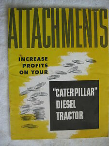 Rare 1952 Caterpillar Diesel Tractor Attachments 44 Page Brochure Catalog