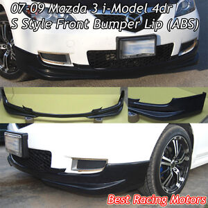 S Style Front Bumper Lip abs Fits 07 09 Mazda 3 4dr I model