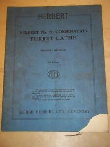 Operator Manual handbook herbert No 7b Combination Turret Lathe original