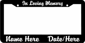 In Loving Memory Custom Text Personalized Customized License Plate Frame