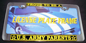 Proud Us Army Parents Metal License Plate Frame