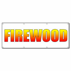 Firewood Promotion Business Sign Banner 2 X 4 W 4 Grommets