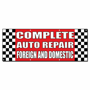 Complete Auto Repair Foreign Domestic Body Shop Banner Sign 2 X 4 4 Grommets