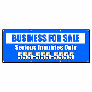 Business For Sale Serious Inquiries Custom Banner Sign 3 X 6 w 6 Grommets