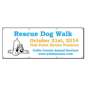 Rescue Dog Walk County Animal Services Custom Banner Sign 3 X 6 W 6 Grommets