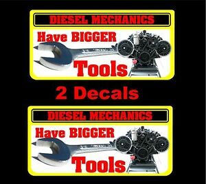 Diesel Mechanics Have Bigger Tools Decal Snap On Tool Box Cart Krl Roll Away