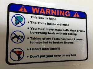 Warning These Tools Are Mine Overlay Decal Snap On Tool Box Cart Krl Classic 2