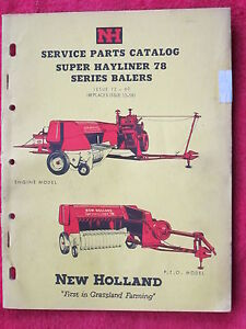 1960 New Holland Super Hayliner 78 Series Hay Baler Parts Catalog Manual