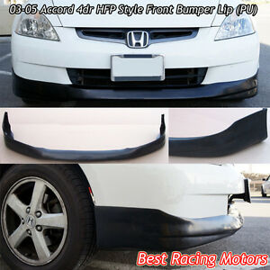 Hfp Style Front Bumper Lip urethane Fits 03 05 Honda Accord 4dr