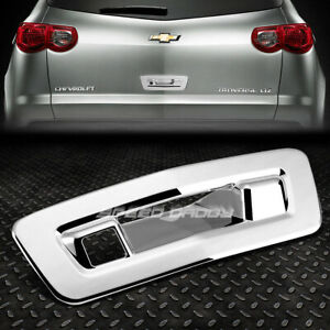 For 09 13 Chevy Traverse Lambda Chrome Tailgate Door Handle Cover Rear Trim Kit