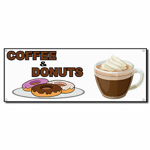 Coffee And Donuts Food Fair Restaurant Cafe Market Vinyl Banner Sign 2 Ft X 4 Ft