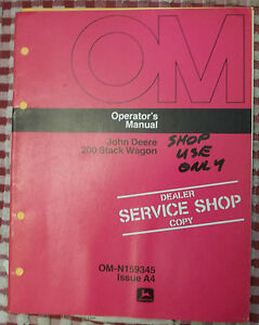 John Deere Operator s Manual 200 Stack Wagon Om n159345 Issue A4 Hay Owners