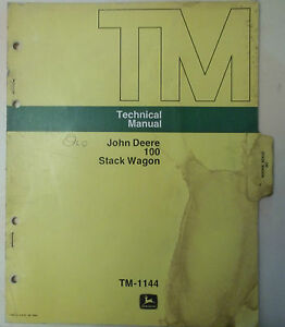 John Deere Technical Manual For 100 Stack Wagon Tm 1144 aug 75 Hay Owners