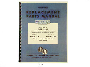Kearney Trecker Replacement Parts Manual Models Ac Ch Chl Milling Machine