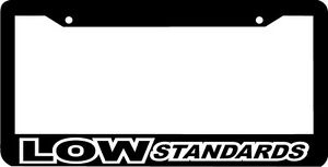 Low Standards Lowered Jdm Low Slow License Plate Frame