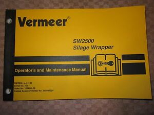 Vermeer Sw2500 Silage Wrapper Operators Maintenance Manual