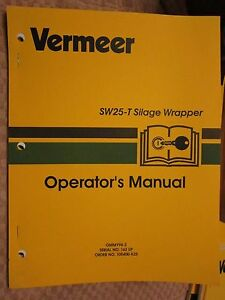 Vermeer Sw25 t Silage Wrapper Operators Manual