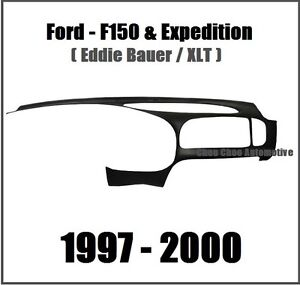 Ford F150 Pickup Expedition Xlt 1997 1998 1999 2000 Dash Cap Cover Overlay