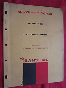1970 New Holland Model 402 Hay Conditioner Parts Catalog Manual